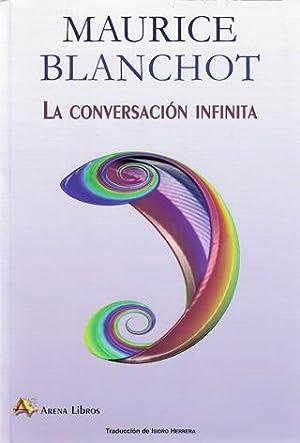 CONVERSACIÓN INFINITA, LA: BLANCHOT, Maurice