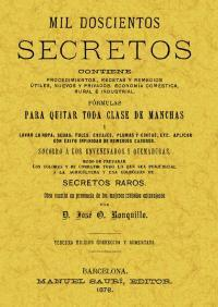 MIL DOSCIENTOS SECRETOS.QUITAR TODA CLASE DE MANCHAS: RONQUILLO, Jose O.