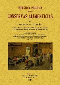 INDUSTRIA PRACTICA CONSERVAS ALIMENTICIAS: OLIVAN, Nicasio F.