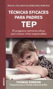 TECNICAS EFICACES PARA PADRES TEP: GORDON, Thomas
