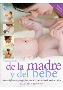 GUIA COMPLETA DE LA MADRE Y DEL BEBE: FENWICK, Elizabeth