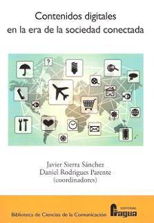 CONTENIDOS DIGITALES EN LA ERA DE LA SOCIEDAD CONECTADA: SIERRA SANCHEZ, Javier
