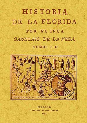 HISTORIA DE LA FLORIDA 2TOMOS: DE LA VEGA, Garcilaso