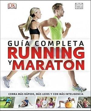GUIA COMPLETA DE RUNNING Y MARATON: DORLING KINDERSLEY BOOK