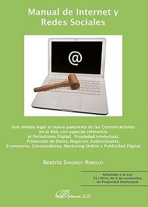 MANUAL DE INTERNET Y REDES SOCIALES: SANJURJO REBOLLO, Beatriz
