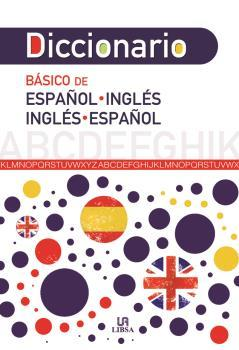 DICCIONARIO BASICO ESPAÑOL-INGLES E INGLES-ESPAÑOL: Equipo editorial