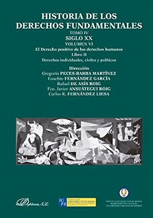 TOMO IV VOL. VI. LIBRO 2: HISTORIA DE LOS DERECHOS FUNDAMENTALES.: GREGORIO PECES-BARBA MARTíNEZ