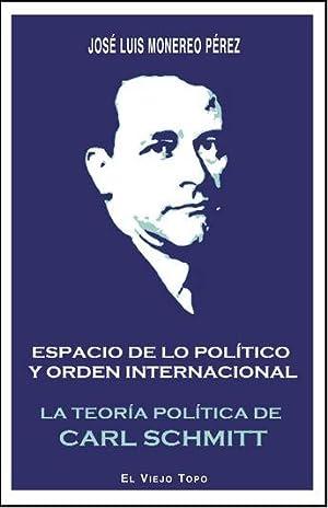 ESPACIO DE LO POLITICO Y ORDEN INTERNACIONAL: MONEREO PEREZ, Jose Luis