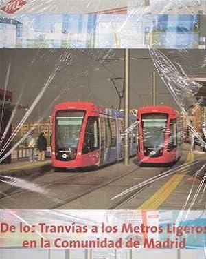 DE LOS TRANVIAS A LOS METROS LIGEROS EN LA CAM: D.G. de Infraestructuras
