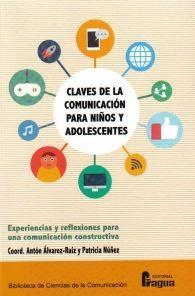 CLAVES DE LA COMUNICACION PARA NIÑOS Y ADOLESCENTES: ALVAREZ-RUIZ, Anton
