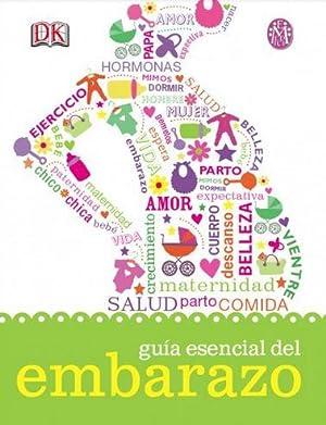 GUIA ESENCIAL DEL EMBARAZO: DORLING KINDERSLEY BOOK