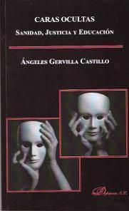 CARAS OCULTAS: GERVILLA CASTILLO, Angeles