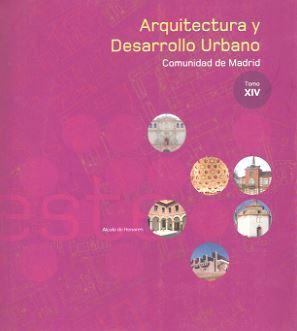 ARQUITECTURA Y DESARROLLO URBANO CAM ZONA ESTE TOMO XIV: D.G. ARQUITECTURA Y VIVIENDA