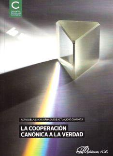 COOPERACION CANONICA A LA VERDAD, LA: TAS ASOCIACION ESPAÑOLA DE CANONIS