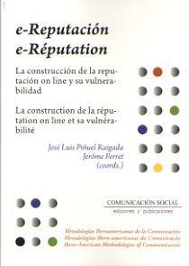E-REPUTACION / E-REPUTATION: PIÑUEL RAIGADA, Jose