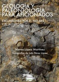 GEOLOGIA Y PALEONTOLOGIA PARA AFICIONADOS: LOPEZ MARTINEZ, Nieves