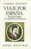 VIAJE POR ESPAÑA 1679/80. 2 v.: CONDESA D'AULNOY