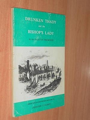 Drunken Thady and the Bishop's Lady By Michael Hogan the Bard of Thomond: O'Floinn, Criostoir ...