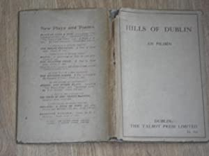 Hills of Dublin: An Philibin (J.