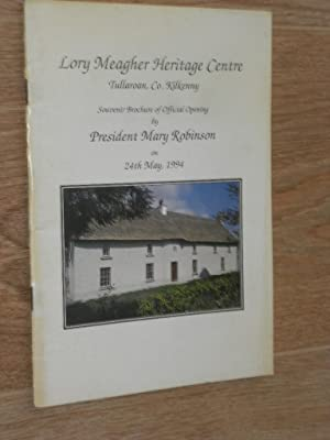 Lory Meagher Heritage Centre Tullaroan , Co. Kilkenny Souvenir Brochure of Official Opening By ...