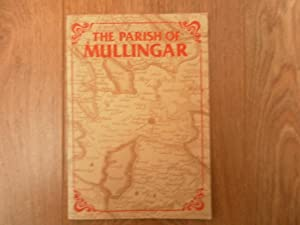 The Parish of Mullingar: Daly, Leo Et.al;