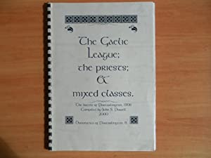 The Gaelic League; the Priests; & Mixed: Powell, John S