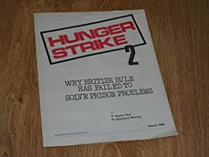 Hunger strike 2 why British rule has: Faul, Fr. Denis