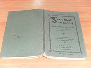 Giota Maith 'un Tosaigh: An Intermediate Irish Reader for Use in Schools and Classes: O ...