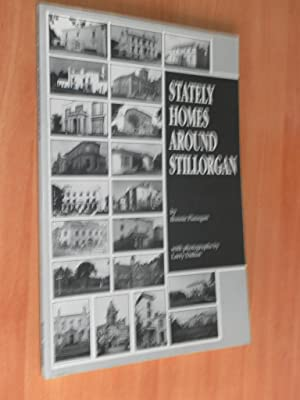 Stately Homes Around Stillorgan (SIGNED AND INSCRIBED by author.): Flanagan, Bonnie