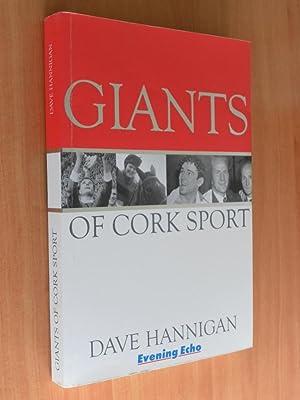 Giants of Cork Sport: Hannigan, Dave