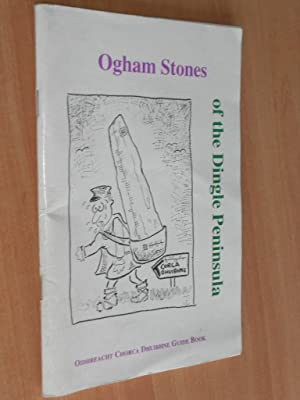 Ogham Stones of the Dingle Peninsula: Bennett, Isabel., Ui Shithigh, Maire