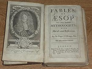 Fables of Aesop And Other Eminent Mythologists: L' Estrange, Sir