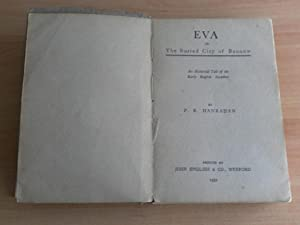 Eva or the Buried City of Bannow an Historical Tale of the Early English Invaders: Hanrahan, P. R