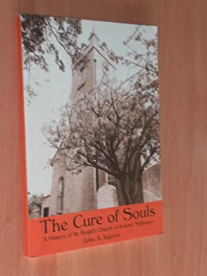 The Cure of Souls' A History of: Ingram, John A.