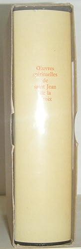 OEUVRES SPIRITUELLES DE ST JEAN DE LA CROIX / Traduction du R. P. Gregoire de Saint Joseph ...