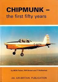 Chipmunk: The First Fifty Years: Fisher, M.D.N; Brown, R.W; Rothermel, T.