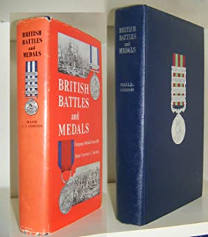 British Battles and Medals: Campaign Medals from 1588; a description of every campaign medal and ...