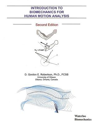 Introduction to Biomechanics for Human Motion Analysis,: Robertson, D. Gordon