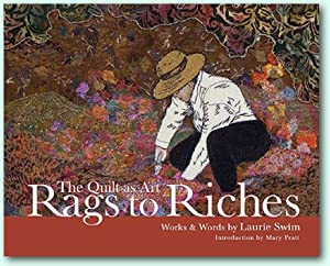 Rags to Riches : The Quilt As Art: Swim, Laurie