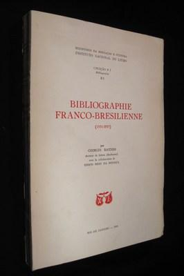 Bibliographie Franco-Bresilienne (1551-1957): Raeders, Georges