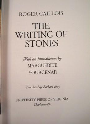 The Writing of Stones: Caillois, Roger