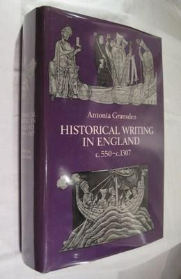 Historical Writing in England, c. 550 to c. 1307: Gransden, Antonia