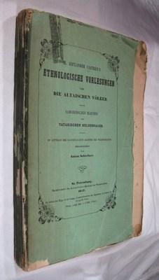 M. Alexander Castren's Ethnologische Vorlesungen über die altaischen Völker nebst ...