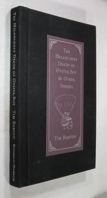 The Melancholy Death of Oyster Boy & Other Stories: Burton, Tim