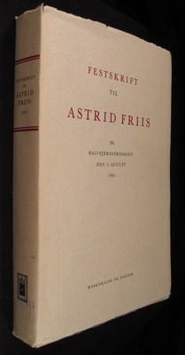 Festskrift Til Astrid Friis: Ellehoj, Svend (ed)