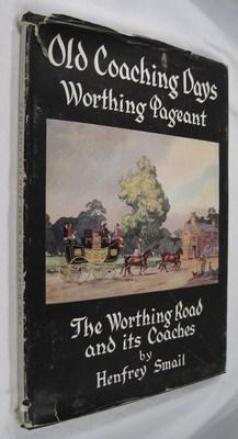 The Worthing Road and Its Coaches: Smail, Henfrey