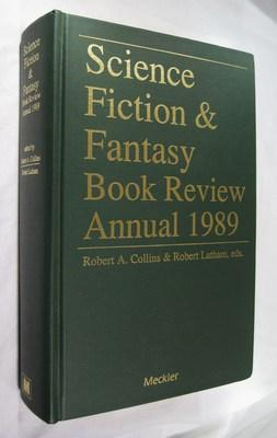 Science Fiction and Fantasy Book Review Annual 1989: Collins , Robert A. (editor), Latham, Robert A...