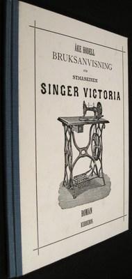 Bruksanvisning for Symaskinen Singer Victoria: Hodell, Ake