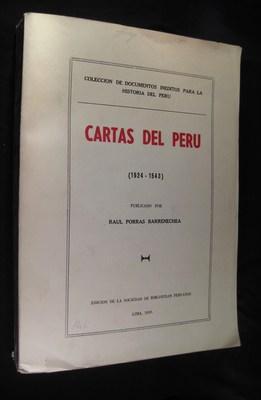 Cartas del Peru (1524-1543): Porras Barrernechea, Raul