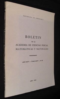 Boletin De La Academia De Ciencias Fisicas, Matematicas y Naturales (Ano XXIV - Tomo XXIV - No 66):...